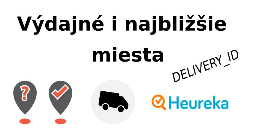 Najbližšie obchody a výdajné miesta na Heureke - Mergado.sk 206bdd0c824